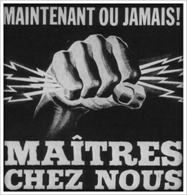 Picture of a poster used by the Liberal Party of Quebec during the electoral campaign of 1962